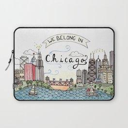 We Belong in Chicago Laptop Sleeve
