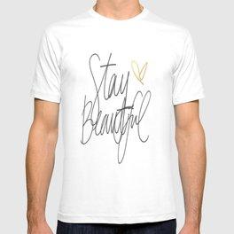 Stay Beautiful T-shirt