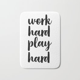 Work Hard Play Hard, Workaholic, Typographic Print, Motivational Poster, Inspirational Quote Bath Mat
