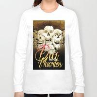dia de los muertos Long Sleeve T-shirts featuring Dia de los muertos by mrgarnica