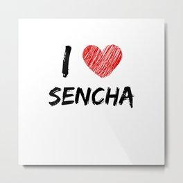 I Love Sencha Metal Print