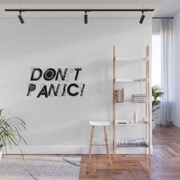 Don't panic, keep calm, relax and stay strong, emotional typography print Wall Mural