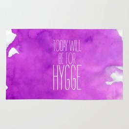 Today Will Be For Hygge Rug