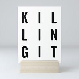 Killing It Gym Quote Mini Art Print