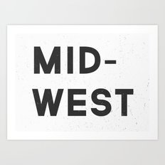 MID-WEST Art Print