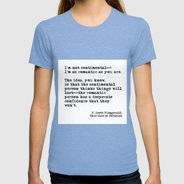 The romantic person - F Scott Fitzgerald T-shirt