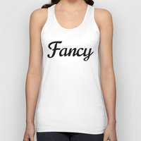 fancy Tank Tops featuring Fancy by CreativeAngel