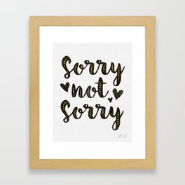 Sorry Not Sorry, black ink 2019 Framed Art Print