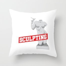 Eat Sleep Sculpting Repeat Sculpture Carving Chisel Moulding Gift Throw Pillow
