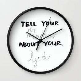 Tell Your Mountain Wall Clock