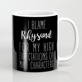 High Expectations - Rhysand Black Coffee Mug