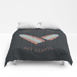 Break boards not hearts Comforters