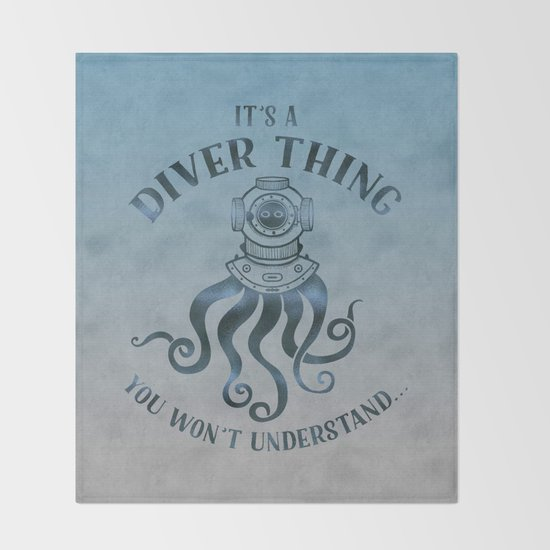it s a diver thing funny octopus scuba dive art throw blanket by