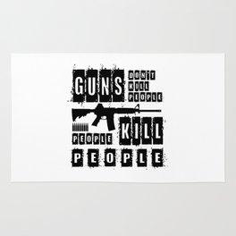 Guns Don't Kill People People Kill People Rug