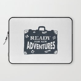 Ready For New Adventures Laptop Sleeve