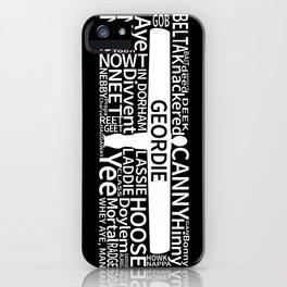 Geordie Slang iPhone Case