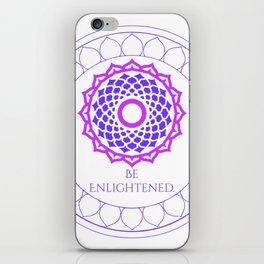 Be Enlightened iPhone Skin