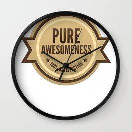 PURE AWESOMENESS Wall Clock