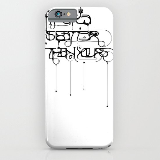 My style is better than yours. iPhone & iPod Case