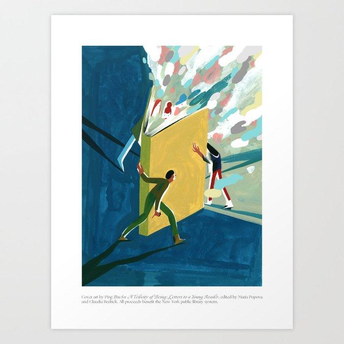 A Velocity of Being: Ping Zhu Art Print