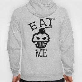 Eat me Hoody