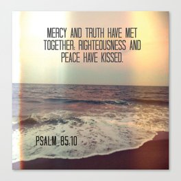 Bible Verse: Mercy and Truth Canvas Print
