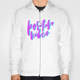 Positive Vibes Magenta and Cyan Hoody