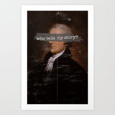 Who Tells My Story? Art Print