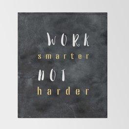 Work smarter not harder #motivationialquote Throw Blanket