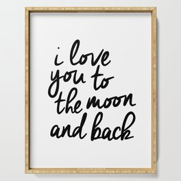 I Love You to the Moon and Back black-white kids room typography poster home wall decor canvas Serving Tray