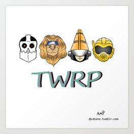 TWRP! Art Print