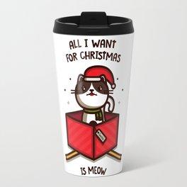 All I want for Christmas... Travel Mug