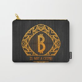 BITCOIN is not a crime! wood Carry-All Pouch