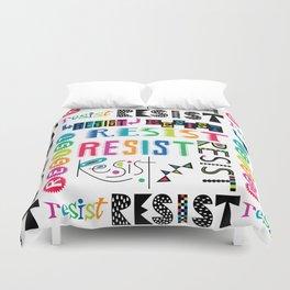 Resist them 3 Duvet Cover