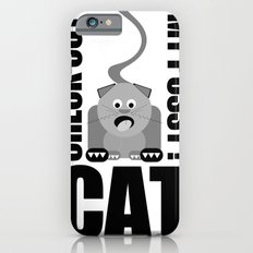 Check Out My Pussy ! CAT iPhone 6s Slim Case