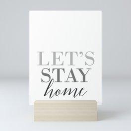 Let's stay home, scandinavian design (3) Mini Art Print