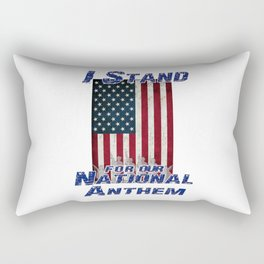 I Stand for the National Anthem Rectangular Pillow