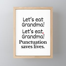 Let's Eat Grandma Punctuation Saves Lives Framed Mini Art Print