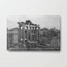 Wake Me Up in Rome Metal Print