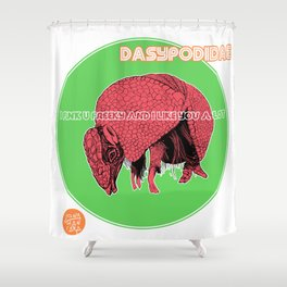 DASYPODIDAE Shower Curtain