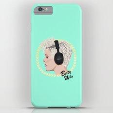 Betty Who   Pop Star iPhone 6s Plus Slim Case