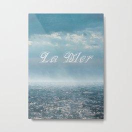 La Mer Metal Print