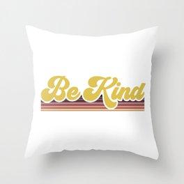 Retro Be Kind Throw Pillow