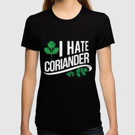 I hate coriander - coriander T-shirt