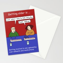 Getting older and taking medications humour. Stationery Cards