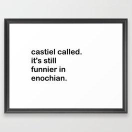 Castiel Called. Framed Art Print