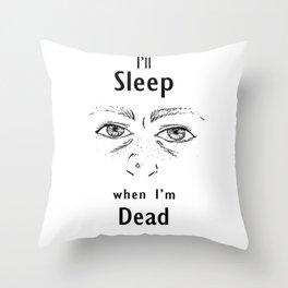 Sleep Deprivation Throw Pillow