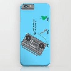 dunno 'bout you other ants, but I came to party! Slim Case iPhone 6s