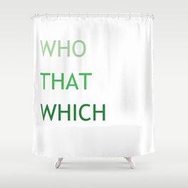 Grammar III Shower Curtain