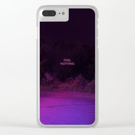 Feel Nothing Clear iPhone Case
